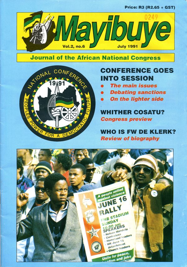 """Mayibuye"" är ett ord på zulu-språk som betyder uppror, det är också det ursprungliga namnet på den tidning som ANC gav ut. ""Journal of the African National Congress"" 1991. Ur: Lunds Afrikagrupps arkiv."